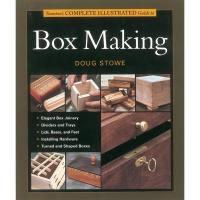 The Complete Illustrated Guide to Box Making