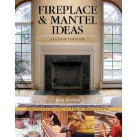 Fireplace and Mantel Ideas 2nd edition