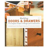 Building Doors and Drawers A Complete Guide to Design and Construction