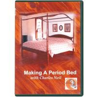 In the Workshop With Charles Neil Making A Period Bed DVD