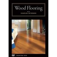 Wood Flooring with Charles Peterson - DVD