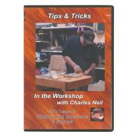 In The Workshop with Charles Neil Tips and Tricks DVD