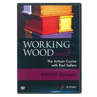 Working Wood Series 2 - Master Dovetails DVD The Artisan Course with P