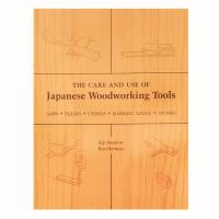 The Care and Use of Japanese Woodworking Tools by Mesirow and Herman -