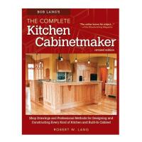 Bob Lang's The Complete Kitchen Cabinetmaker Revised Edition