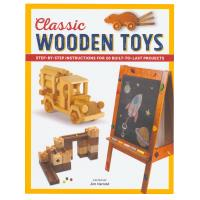 Classic Wooden Toys 20 Built to Last Projects