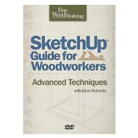 Sketchup Guide for Woodworkers Advanced Techniques DVD