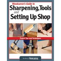 Woodcarver's Guide to Sharpening Tools and Setting Up Shop (Best of WC