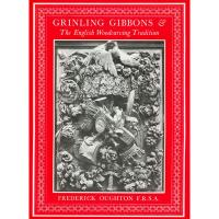 Grinling Gibbons and the English Woodcarving Tradition