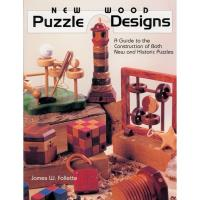 New Wood Puzzle Designs A Guide to the Construction of Both New and Hi