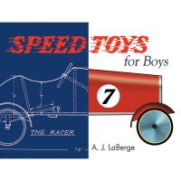Speed Toys for Boys A Woodworking Classics Revisited Book
