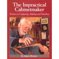 The Impractical Cabinetmaker Krenov on Composing Making and Detailing