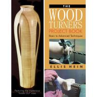 The Woodturner's Project Book Basic to Advanced Techniques