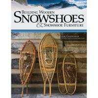 Building Wooden Snowshoes and Snowshoe Furniture