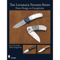 The Lockback Folding Knife From Design to Completion