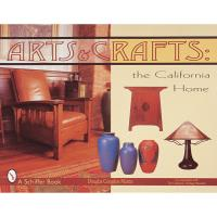 Arts and Crafts The California Home