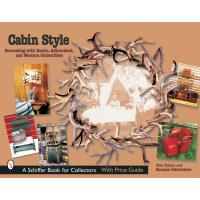 Cabin Style Decorating with Rustic Adirondack and Western Collectibles