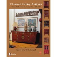 Chinese Country Antiques Vernacular Furniture and Accessories c.1780-1