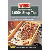 Complete Guide to 1600  Shop Tips DVD