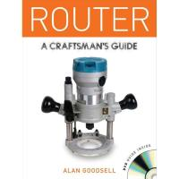 Router A Craftsmans Guide w/DVD