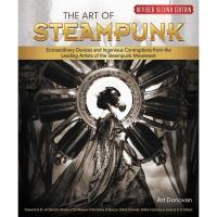 The Art of Steampunk 2nd Edition