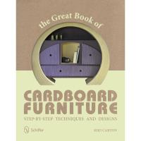 The Great Book of Cardboard Furniture Step-by-Step Techniques and Desi