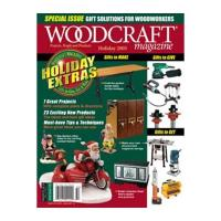 Woodcraft Magazine Downloadable Issue 7 Holiday 2005