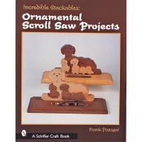 Incredible Stackables Ornamental Scroll Saw Projects