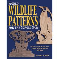 World Wildlife Patterns for The Scroll Saw 60 Wild Portraits for Lions