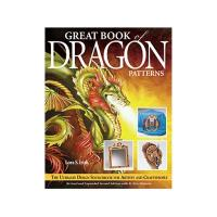 Great Book of Dragon Patterns 2nd Edition