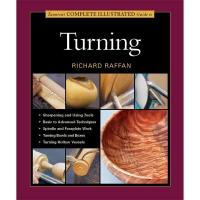 The Complete Illustrated Guide to Turning