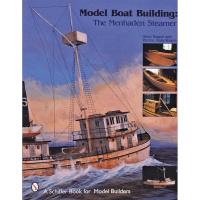 Model Boat Building The Menhaden Steamer