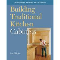Building Tradtional Kitchen Cabinets Completely Revised