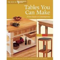Tables You Can Make From Classic to Contemporary (Best of WWJ)