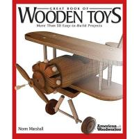 Great Book of Wooden Toys More Than 50 Easy-to-Build Projects
