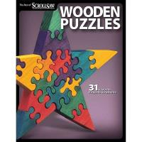 Wooden Puzzles 31 Favorite Projects and Patterns (Best of SSWandC)