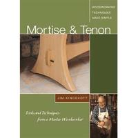 Mortise and Tenon Tools and Techniques from a Master Woodworker (DVD)