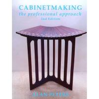 Cabinetmaking The Professional Approach