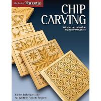 Chip Carving Expert Techniques and 50 All-Time Favorite Projects (Best