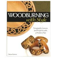 Woodburning with Style Pyrography Lessons and Projects with a Modern F