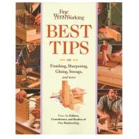 Fine Woodworking Best Tips on Finishing Sharpening Gluing Storage and