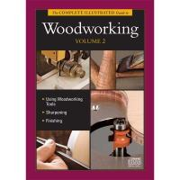 The Complete Illustrated Guide to Woodworking Volume 2 - CD-ROM