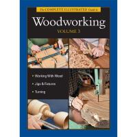 The Complete Illustrated Guide to Woodworking Volume 3 - CD-ROM