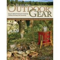 Building Outdoor Gear Revised 2nd Edition