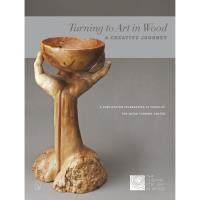 Turning to Art in Wood A Creative Journey