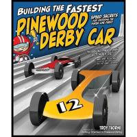 Building the Fastest Pinewood Derby Car