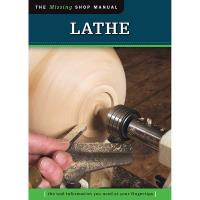 The Missing Shop Manual Lathe Revised
