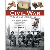 Civil War Woodworking Volume II